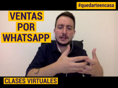 Ventas por whatsapp - Clases virtuales gratuitas - Cuarentena - COVID19 - COronavirus - marketing